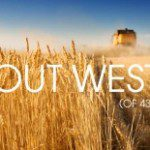 """Home, Home on the Range: Life """"Out West"""""""