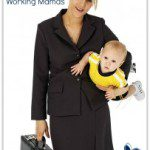 For Our Professional Working Mamas