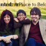 Wanted: A Place to Belong
