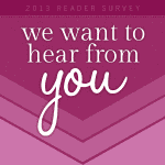 2013 Holiday Break and Reader Survey