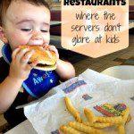 KC Restaurants where the Servers don't glare at Kids