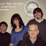 What Not to Say to Adoptive Parents