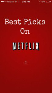 Best Picks on Netflix