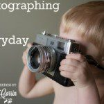 Photographing the Everyday: a series on preserving the precious