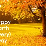 Happy Earth (Every) Day