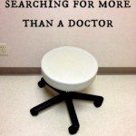 Searching for more than a doctor
