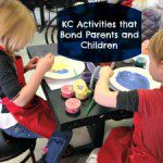 KC Activities that Bond Parents and Children
