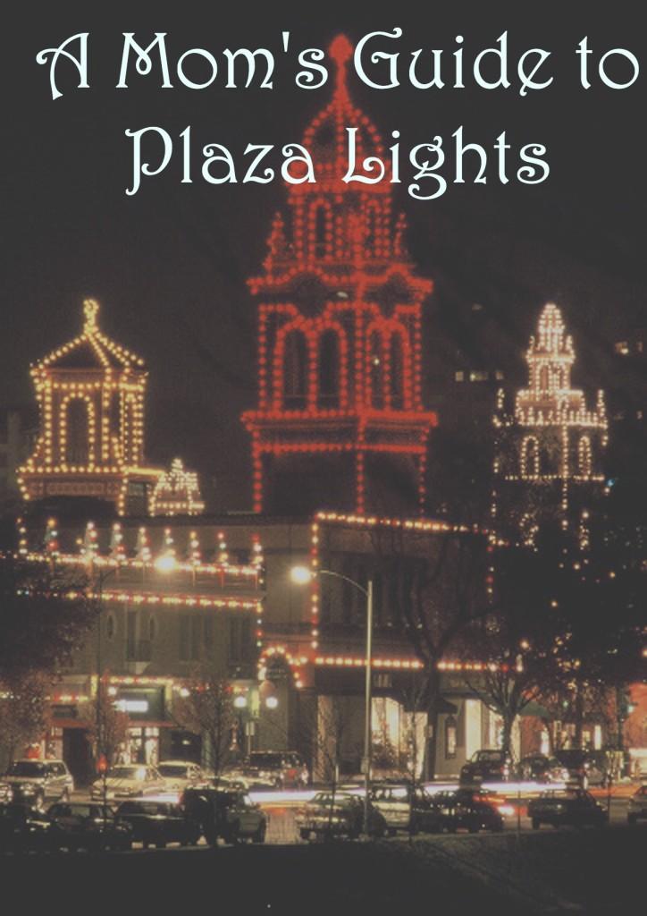 plaza lights  sc 1 st  Kansas City Moms Blog - City Moms Blog Network & A Momu0027s Guide to the Plaza Lighting Ceremony | Kansas City Moms Blog azcodes.com