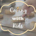 Cooking with Kids – The Beebe Family's Story