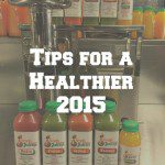 Tips for a Healthier 2015