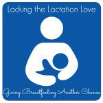Lacking the Lactation Love – My Second Attempt at Breastfeeding