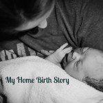 My Home Birth Story