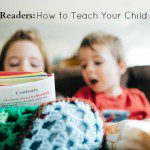 Raising Readers: How to Teach Your Child to Read