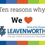 10 Reasons Why We Love Leavenworth Virtual School