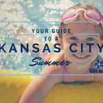 Your Guide to a Kansas City Summer: 2016 Edition