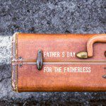 Father's Day for the Fatherless