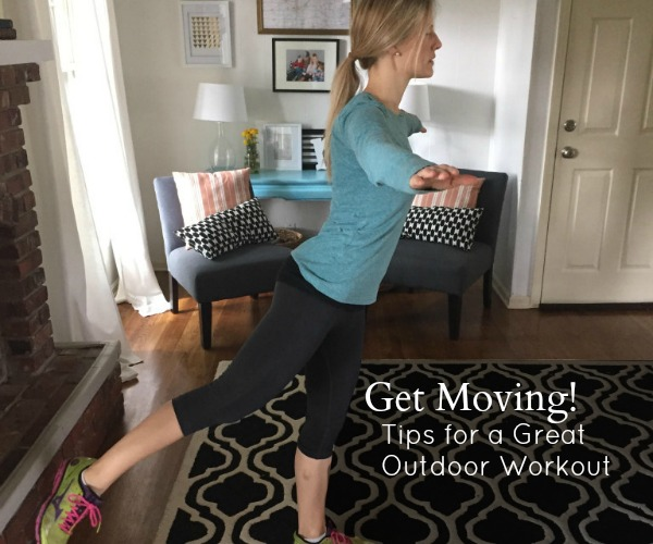 Get Moving! Tips for a Great Outdoor Workout