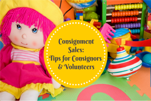 Consignment Sales: Tips for Consignors and Volunteers | Kansas City Moms Blog