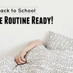 Back to School: Be Routine Ready!