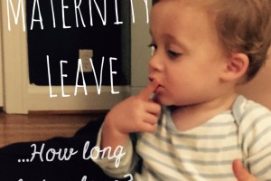 Maternity Leave: How Long is Too Long?