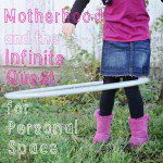 Motherhood and the Infinite Quest for Personal Space