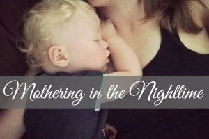 Mothering in the Nighttime