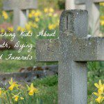 Teaching Kids About Death, Dying and Funerals