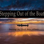 Stepping Out of the Boat: Facing My First Day Jitters