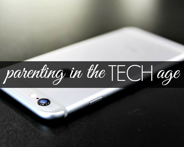Parenting in the Tech Age
