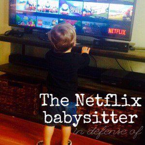 The Netflix Babysitter