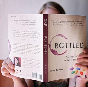 Bottled : A Mom's Guide to Early Recovery