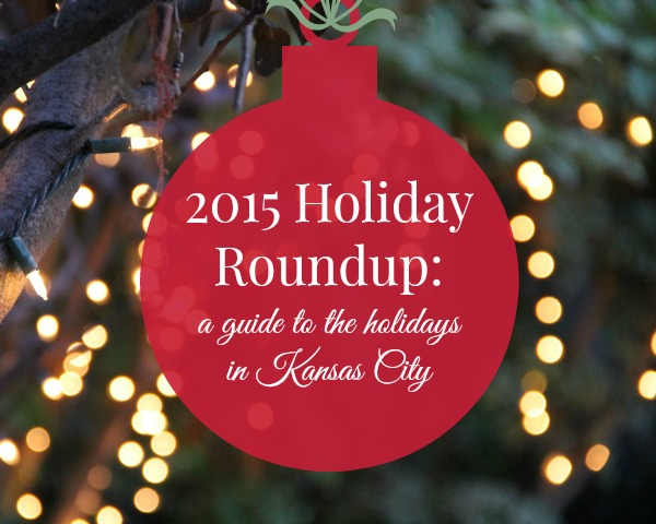 2015 Kansas City Holiday Roundup