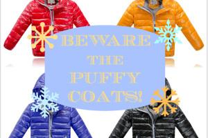 Puffy Coats