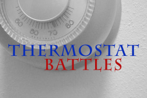 thermostat battles