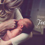 How I Fed My Baby: Breastfeeding