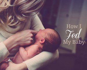 How I Fed My Baby
