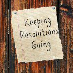 Keeping Resolutions Going
