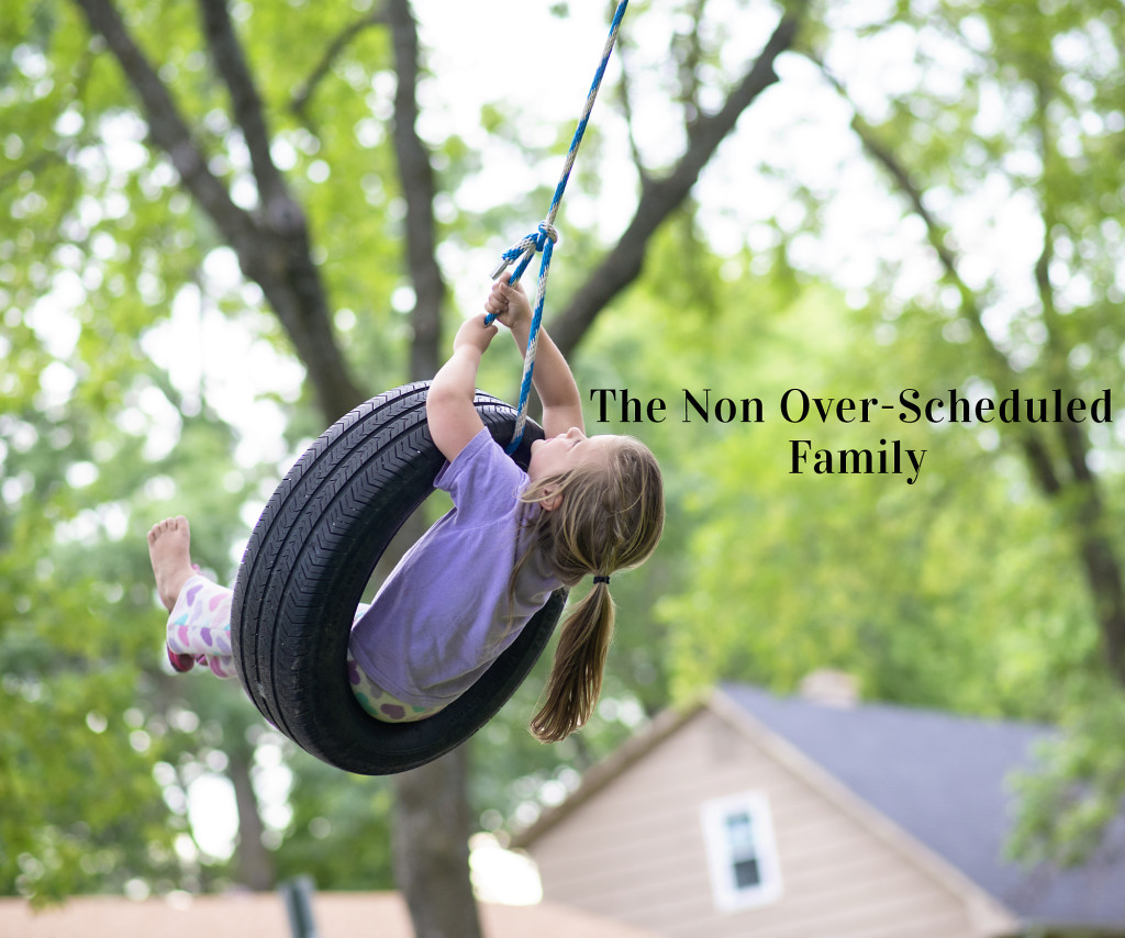 Not Overscheduling Your Family