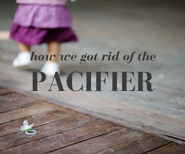 how we got rid of the pacifier