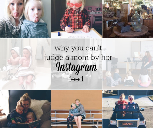 why you can't judge a mom by her instagram feed