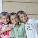 Ask a Triplet Mom