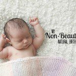 My Non-Beautiful Natural Birth