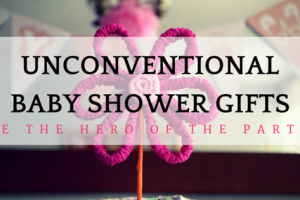 Unconventional baby shower gifts