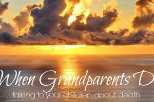 When Grandparents Die