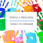 Picking a Preschool: Things to Consider
