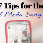 7 Tips for the Social-Media-Savvy Mom
