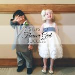 7 Steps to Flower Girl Success