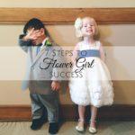 7 Steps to Flower Girl Success