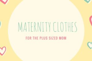 Maternity Clothes for the Plus Sized Mom