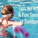 Tips for a Safe and Fun Summer of Swimming